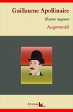 Guillaume Apollinaire - Guillaume Apollinaire : Oeuvres – suivi d'annexes (annotées, illustrées).