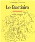 Guillaume Apollinaire - Le Bestaire ou Cortège d'Orphée.