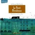 Guillaume Apollinaire et Anna Obon - Le pont Mirabeau.