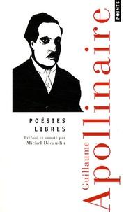 Guillaume Apollinaire - Poésies libres.