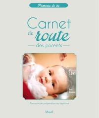 Guillaume Arnaud - Carnet de route des parents - Parcours de préparation au baptème des petits enfants à l'Eglise.