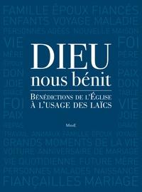 Guillaume Arnaud et David Gabillet - Dieu nous bénit - Bénédictions de l'Eglise à l'usage des laïcs.