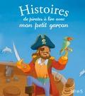 Guillaume Arnaud - Histoires de pirates à lire avec mon petit garçon.