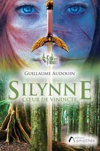 Guillaume Audouin - Silynne coeur de vindicte.