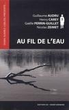 Guillaume Audru et Henry Carey - Au fil de l'eau.