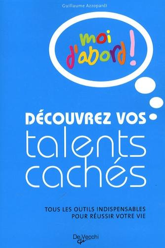 Guillaume Azzopardi - Découvrez vos talents cachés - Moi d'abord !.