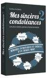 Guillaume Bailly - Mes sincères condoléances 2 - Les plus belles perles d'enterrements.