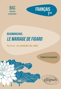 """Guillaume Bardet - Français 1re - Beaumarchais, Le mariage de Figaro, parcours """"La comédie du valet""""."""