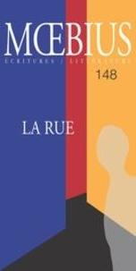 Guillaume Baril et Jean-Marc Beausoleil - Moebius. No. 148, Février 2016 - La Rue.