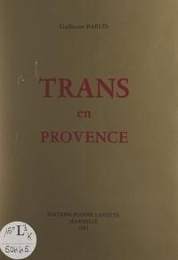 Guillaume Barles - Trans-en-Provence.