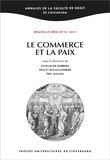Guillaume Barrera et Peggy Ducoulombier - Le commerce et la paix.