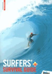 Guillaume Barucq - Surfers' Survival Guide - Surfez en toute sécurité.