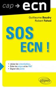 Guillaume Baudry et Robert Fahed - SOS ECN !.
