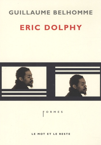 Guillaume Belhomme - Eric Dolphy.