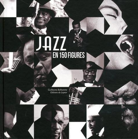 Guillaume Belhomme - Jazz en 150 figures.