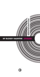 Guillaume Belhomme - My Bloody Valentine - Loveless.