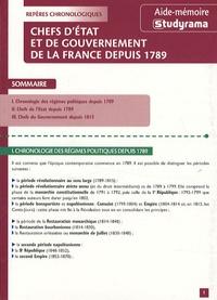 Guillaume Bernard - Chefs d'Etats et de gouvernement de la France depuis 1789.