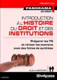 Guillaume Bernard - Introduction à l'histoire du droit et des institutions - Du Ve au XVIIIe siècle.