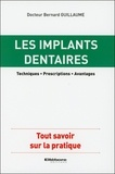 Guillaume Bernard - Les implants dentaires.