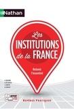 Guillaume Bernard et Bernard de Gunten - Les institutions de la France.