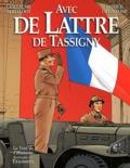 Guillaume Berteloot et Patrick de Gmeline - Avec de Lattre de Tassigny.