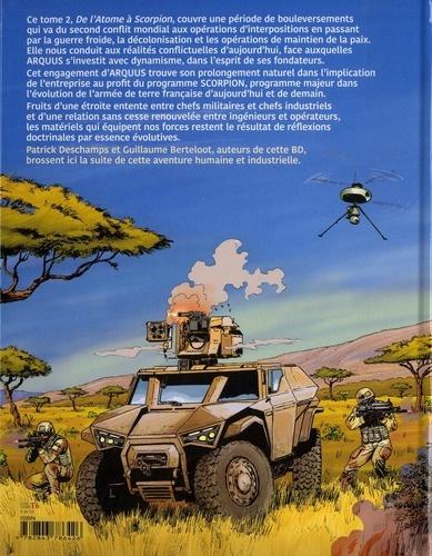 La chevauchée d'Arquus Tome 2 1941-2020, De l'atome à scorpion
