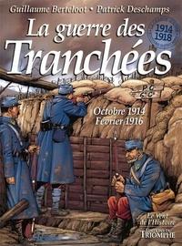 Guillaume Berteloot - La guerre des tranchees oct 1914 - fev 1916.