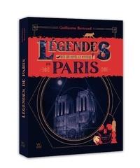 Guillaume Bertrand - Légendes de Paris - Sous les pavés, le mystère.