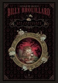 Guillaume Bianco - Billy Brouillard Tome 2 : Les comptines malfaisantes - Coffret n° 2 en 3 volumes : L'heure dernière ; Angoisse nocturne Suivie de Le nez qui dépasse ; Le bonhomme de la pluie.