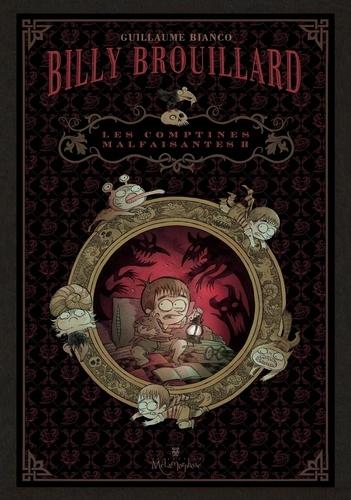 Billy Brouillard Tome 2 Les comptines malfaisantes. Coffret n° 2 en 3 volumes : L'heure dernière ; Angoisse nocturne Suivie de Le nez qui dépasse ; Le bonhomme de la pluie