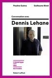 Guillaume Binet et Pauline Guéna - Conversation avec Dennis Lehane - L'Amérique des écrivains.