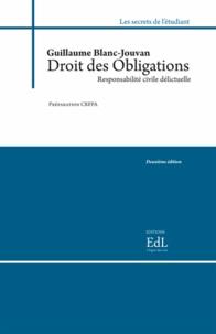 Guillaume Blanc-Jouvan - Droit des obligations : responsabilité civile délictuelle - Préparation CRFPA.