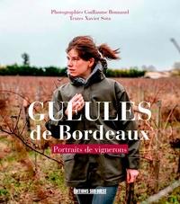 Gueules de Bordeaux- Portraits de vignerons - Guillaume Bonnaud |