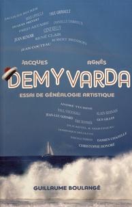 Guillaume Boulangé - Jacques Demy - Agnès Varda - Essai de généalogie artistique.