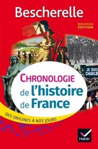 Guillaume Bourel et Marielle Chevallier - Bescherelle Chronologie de l'histoire de France (édition 2017) - des origines à nos jours.