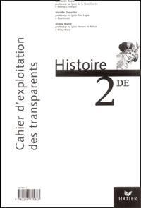 Guillaume Bourel et Marielle Chevallier - Histoire 2e - Cahier d'exploitation des transparents.