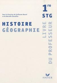 Guillaume Bourel et Marielle Chevallier - Histoire-Géographie 1e STG - Livre du professeur.