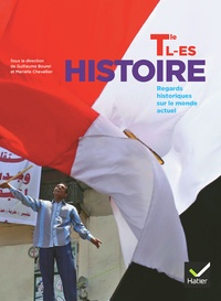Guillaume Bourel et Marielle Chevallier - Histoire Tle L ES - Manuel de l'élève.