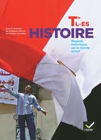 Guillaume Bourel et Marielle Chevallier - Histoire Tles L, ES - Regards historiques sur le monde actuel.