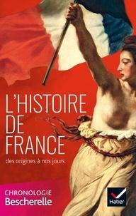 Guillaume Bourel et Marielle Chevallier - L'histoire de France des origines à nos jours.