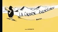 Guillaume Bouzard - La grande aventure.