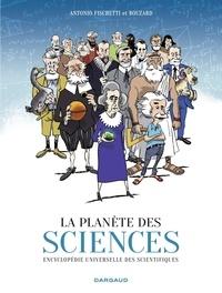 Guillaume Bouzard et  Fischetti - La Planète des sciences.