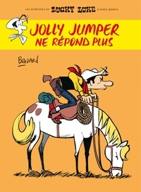 Guillaume Bouzard - Les Aventures de Lucky Luke d'après Morris  : Jolly Jumper ne répond plus.