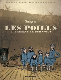 Guillaume Bouzard - Les poilus Tome : Les poilus.