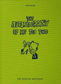 Guillaume Bouzard - The Autobiography of Me Too Tome 2 : .