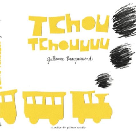 Guillaume Bracquemond - Tchou Tchouuuu.