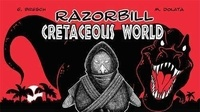 Guillaume Bresch et Marek Dolata - Razorbill - Tome 3, Cretaceous world.