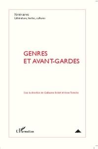 Guillaume Bridet et Anne Tomiche - Itinéraires, littérature, textes, cultures N° 1/2012 : Genres et avant-gardes.