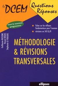 Guillaume Bussone et Vincent Degos - Méthodologie & révisions transversales.