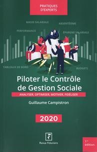 Guillaume Campistron - Piloter le contrôle de gestion sociale - Analyser, optimiser, motiver, fidéliser.